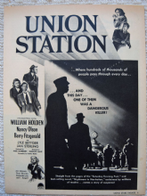 Union Station (1950) - William Holden - Vintage Trade Ad